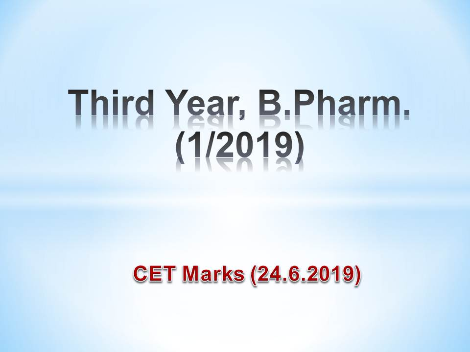 Chapter End Test (24.6.2019) Marks For Third Year, B.Pharm. (1/2019)