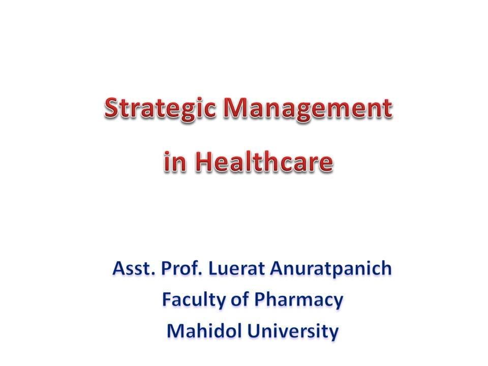 "Visiting Lecture about ""Strategic Management in Healthcare"""