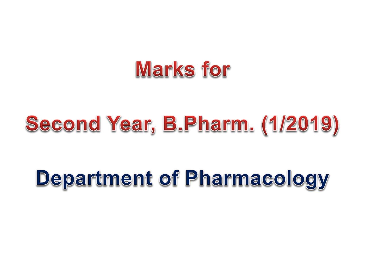 Marks for Second Year, B.Pharm. (1/2019)
